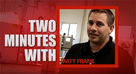 Two minutes with Matt Frank