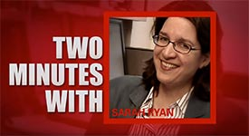 two minutes with Sarah Ryan
