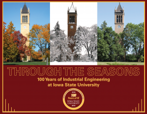 Book cover: Through The Seasons, 100 years of Industrial Engineering at Iowa State University
